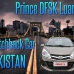 DFSK Prince 800cc Hatchback another Competitor to Suzuki Mehran & United Bravo – 2019 News